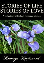 Stories of Life Stories of Love Anthology