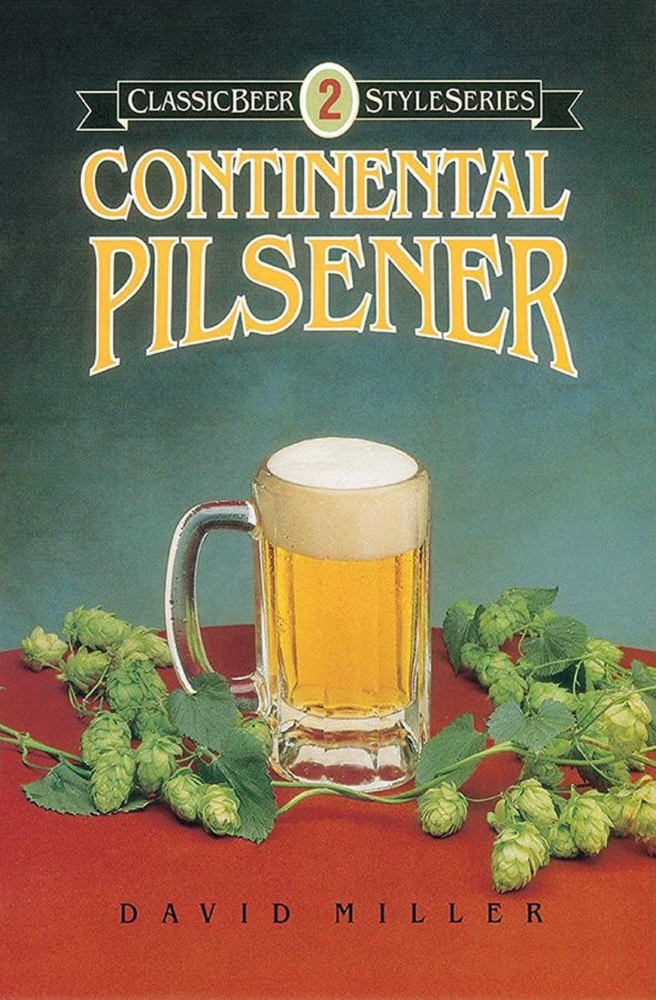 不公平漁師自己Continental Pilsener (Classic Beer Style Series Book 2) (English Edition)
