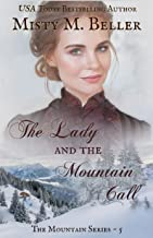 The Lady and the Mountain Call (The Mountain series Book 5)