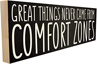 Great Things Never Came from Comfort Zones. Hand-Crafted in Tennessee, This Custom Wood Block Sign Measures 4X12 Inches. an Authentic, American Made Gift for Family or Friend.