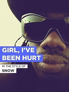 Girl, I've Been Hurt