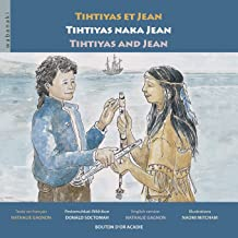 Tihtiyas et Jean / Tihtiyas naka Jean / Tihtiyas and Jean (French Edition)