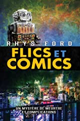 Flics et Comics (Meurtre et complications) Format Kindle