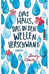 Das Haus, das in den Wellen verschwand: Roman (German Edition) Formato Kindle