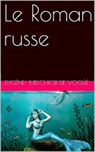 Le Roman russe (French Edition)
