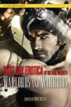 Best Gay Erotica of the Year: Warlords and Warriors (Best Gay Erotica Series)