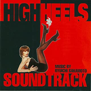 High Heels Original Motion Picture Soundtrack Edition by Ryuichi Sakamoto (1992) Audio CD