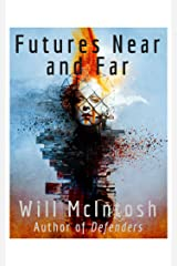 Futures Near and Far Kindle Edition