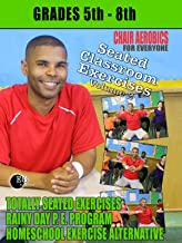 Seated Classroom Exercises Volume 2