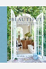 Beautiful: All-American Decorating and Timeless Style Hardcover