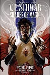 Shades of Magic: The Steel Prince Vol. 3: The Rebel Army (Shades of Magic - The Steel Prince) Kindle Edition