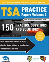 TSA Practice Papers Volume Two: 3 Full Mock Papers, 300 Questions in the style of the TSA, Detailed Worked Solutions for Every Question, Thinking Skills Assessment, Oxford UniAdmissions