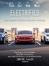 Electrified - The Current State of Electric Vehicles