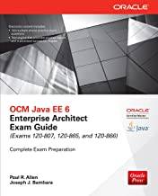 OCM Java EE 6 Enterprise Architect Exam Guide (Exams 1Z0-807, 1Z0-865 & 1Z0-866) (Oracle Press) (English Edition)