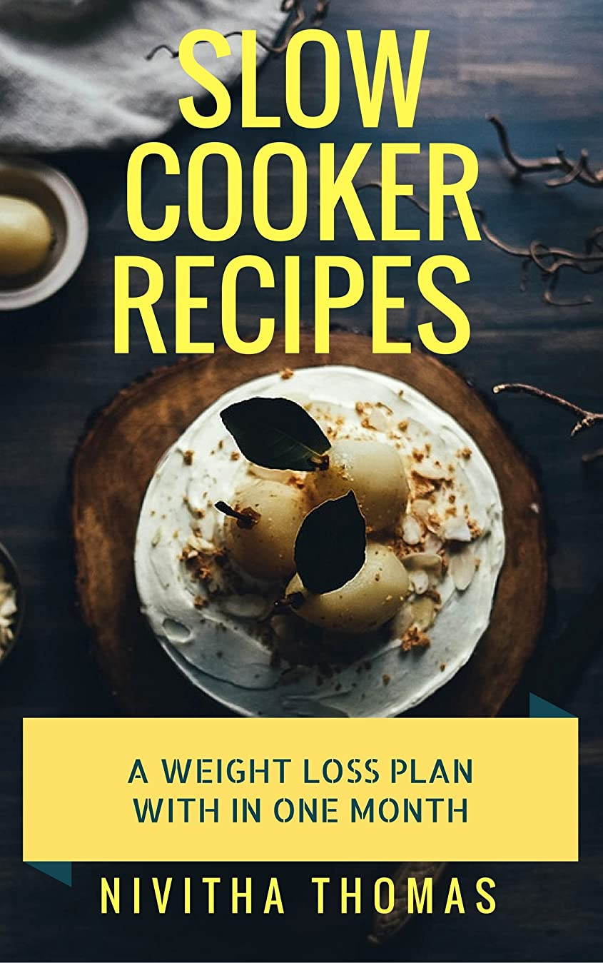 Slow Cooker Recipes cook book For your healthy diet plane with in one month: slow cooker recipes instant recipes super easy/healthy diet for only 30 days veg/ nonveg/soups (English Edition)