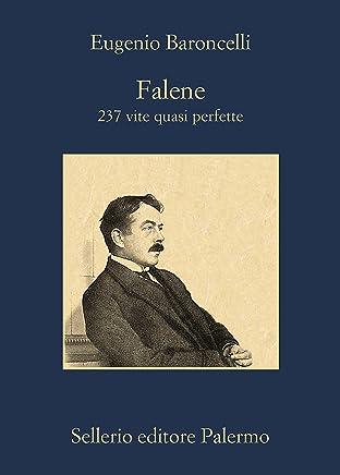 Falene: 237 vite quasi perfette (La memoria Vol. 889)
