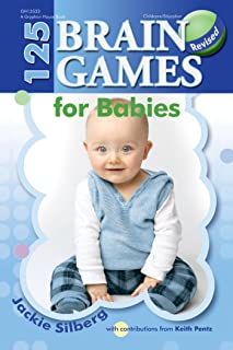 125 Brain Games for Babies, rev. ed.