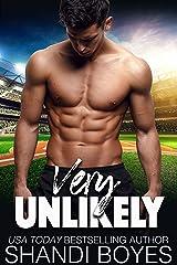 Very Unlikely (Ballsy Boys Book 4) Kindle Edition