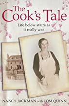 The Cook's Tale: Life below stairs as it really was (English Edition)