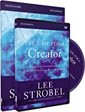 The Case for a Creator Study Guide with DVD: A Six-Session Investigation of the Scientific Evidence That Points Toward God