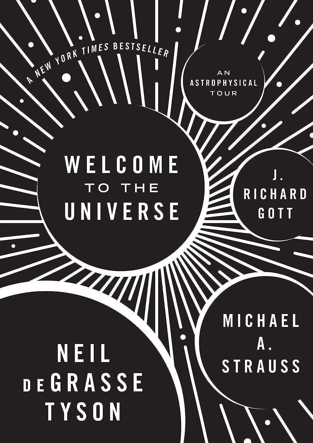 不正担当者追加するWelcome to the Universe: An Astrophysical Tour (English Edition)