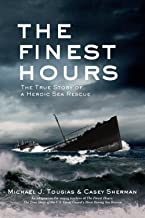 The Finest Hours (Young Readers Edition): The True Story of a Heroic Sea Rescue (True Rescue Series) PDF