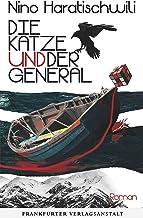 Die Katze und der General: Roman (German Edition)