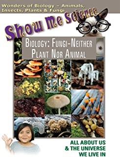Show Me Science Biology - Fungi Neither Plant Nor Animal