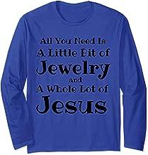 Jesus Lover Jewelry Fashionista Mom T-Shirt, Jewelry Junkie Long Sleeve T-Shirt