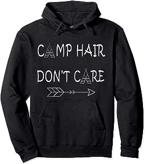Camp Hair Don't Care Shirt Camping Sweater Sweatshirt Hoodie