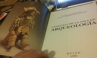 Catálogo de la sala de arqueología (Catálogos de los Museos del Banco Central del Ecuador) (Spanish Edition)