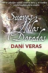 Suaves Hilos Dorados (1) (Spanish Edition) Kindle Edition