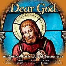 Dear God: Irish Gospel Favourites