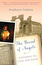 The Bread of Angels: A Journey to Love and Faith