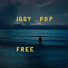 Iggy Pop - Free Explicit Lyrics (2019) LEAK ALBUM