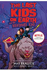 The Last Kids on Earth and the Nightmare King (The Last Kids on Earth) Kindle Edition