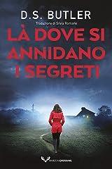 Là dove si annidano i segreti (Detective Karen Hart Vol. 2) Formato Kindle
