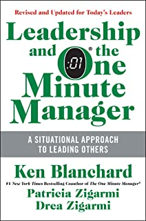 Leadership and the One Minute Manager Updated Ed: Increasing Effectiveness Through..