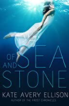 Of Sea and Stone (Secrets of Itlantis Book 1)