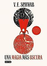 Una magia más oscura (Edición mexicana) (Spanish Edition)