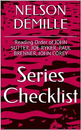 NELSON DEMILLE SERIES CHECKLIST - Reading Order of JOHN SUTTER, JOE RYKER, PAUL BRENNER, JOHN COREY (English Edition)