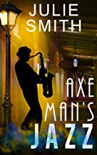 Axeman's Jazz:: A Female Sleuth, a Serial Killer, an Offbeat New Orleans Setting (The Skip Langdon Series Book 2)
