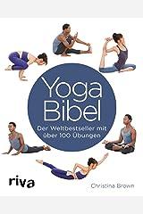 Yoga-Bibel: Der Weltbestseller mit über 100 Übungen Paperback