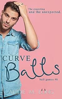 Curve Balls (Ball Games Book 6)