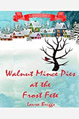 Walnut Mince Pies at the Frost Fete (Return to Cornwall Book 5) Kindle Edition