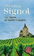 Les Vignes de Sainte-Colombe de Christian Signol