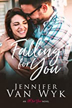 Falling For You: A Brother's Best Friend Romance