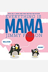 Everything Is Mama Kindle Edition