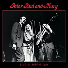 Peter, Paul & Mary: Live In Japan, 1967