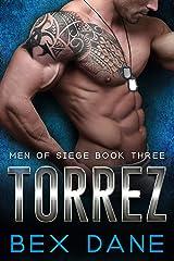 Torrez (Men of Siege Book 3) Kindle Edition